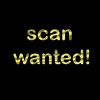 scan wanted